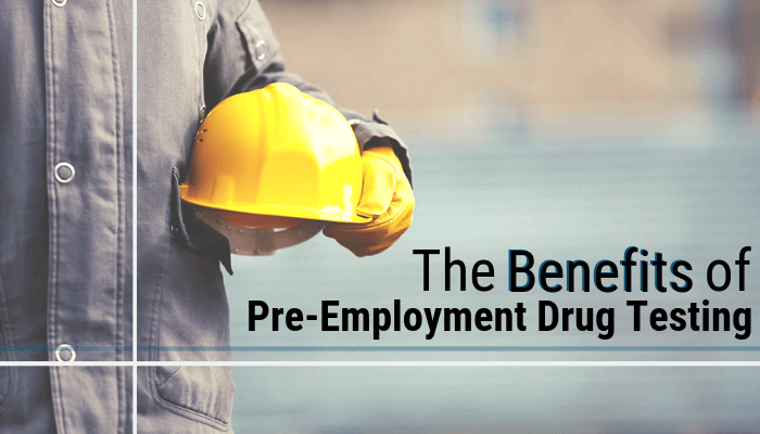 The Advantages of Pre-Employment Drug Testing | Reliable